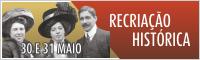 Recriação hirtórica - Centenário