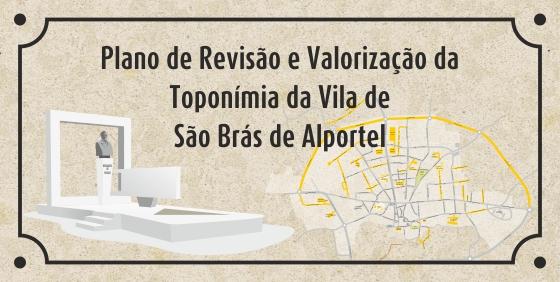 Plano de Revisão e Valorização da toponímia da Vila de São Brás de Alportel